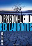 Douglas Preston - Lincoln Child - K�k labirintus