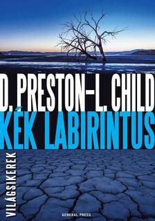 Douglas Preston - Lincoln Child - Kék labirintus