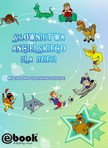House My Ebook Publishing - Słownictwa angielskiego dla dzieci [eKönyv: epub,  mobi]