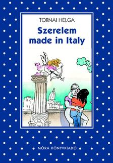 Tornai Helga - SZERELEM MADE IN ITALY