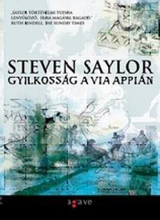 Steven Saylor - Gyilkosság a Via Appián