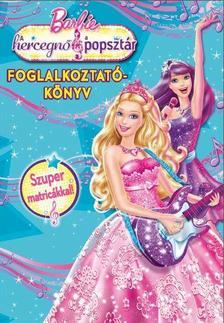 64157 - Barbie - A hercegnő és a popsztár foglalkoztatókönyv