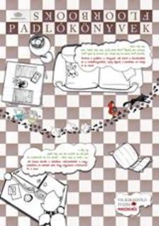 - Padlókönyvek *Óriáskönyv kicsiknek két nyelven