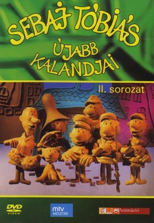 - SEBAJ TÓBIÁS ÚJABB KALANDJAI - II. SOROZAT