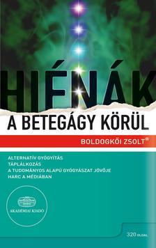 BOLDOGK�I ZSOLT - Hi�n�k a beteg�gy k�r�l