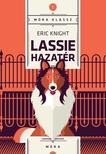 KNIGHT, ERIC - Lassie hazat�r