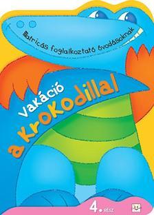 Agnieszka Bator - Vakáció a krokodillal 4. rész