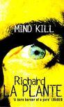 LA PLANTE, RICHARD - Mind Kill [antikv�r]