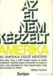 ORSZ�GH L�SZL� - Az el nem k�pzelt Amerika [antikv�r]