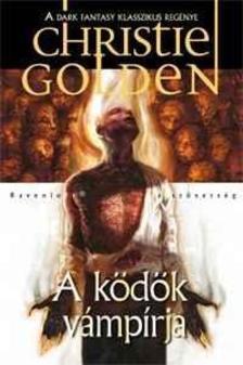 GOLDEN, CHRISTIE - A k�d�k v�mp�rja