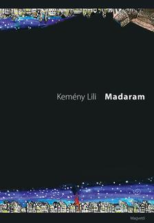 Kem�ny Lili - Madaram
