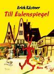 Erich Kastner - Till Eulenspigel