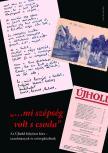 (szerk.) Buda Attila, Nemesk�ri Luca, Pataky Adrienn - ...mi sz�ps�g volt s csoda. Az �jhold foly�irat k�re - tanulm�nyok �s sz�vegk�zl�sek