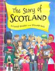 BRASSEY, RICHARD - ROSS, STEWART - The Story of Scotland [antikvár]