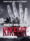 Wolfhard Robert - Kikelet [eKönyv: epub, mobi]