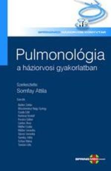 szerkesztette: Somfay Attila - Pulmonol�gia a h�ziorvosi gyakorlatban