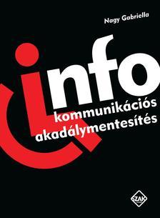 Nagy Gabriella - Infokommunik�ci�s akad�lymentes�t�s