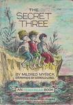 Mildred Myrick - The Secret Three [antikv�r]