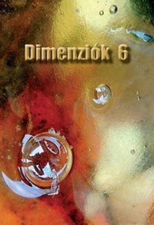 . - Dimenziók 6 - 56 mai magyar novella