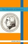 Smith, Adam - The Wealth of Nations [eKönyv: epub,  mobi]