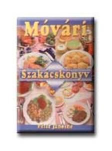 Péter Jánosné - Móvári szakácskönyv