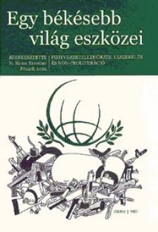 - N.R�zsa Erzs�bet-P�czeli Anna(szerk.): Egy b�k�sebb vil�g eszk�zei