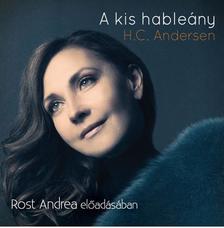H. C. Andersen - A KIS HABLE�NY - HANGOSK�NYV