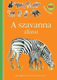 - A szavanna állatai - matricás foglalkoztatókönyv60 matricával