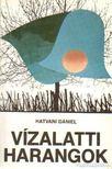 Hatvani D�niel - V�zalatti harangok [antikv�r]