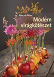 Pánczél Péter - Modern virágkötészet