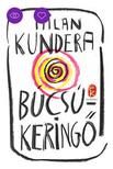 Milan Kundera - B�cs�kering�