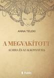 Teleki Anna - A MEGVAK�TOTT - Almira �s az Alkonyat Fia [eK�nyv: epub,  mobi]