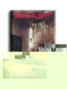 Wass Albert - VALAKI TÉVEDETT - KEMÉNYTÁBLÁS
