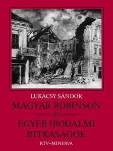 Luk�csy S�ndor - Magyar Robinson �s egy�b irodalmi ritkas�gok [eK�nyv: epub, mobi]