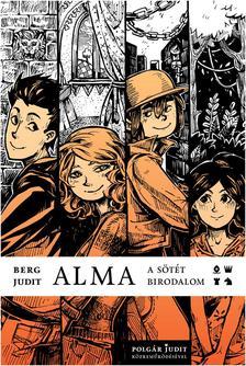 Berg Judit - Polg�r Judit - Alma - A s�t�t birodalom