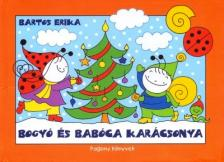 Bartos Erika - Bogy� �s Bab�ca kar�csonya