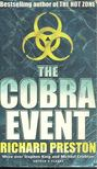 Preston, Richard - The Cobra Event [antikvár]
