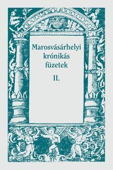 FODOR ISTV�N - Marosv�s�rhelyi kr�nik�s f�zetek II.
