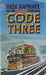 Raphael, Rick - Code Three [antikv�r]