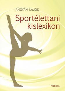 �ngy�n Lajos - Sport�lettani kislexikon