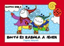 Bartos Erika - Bogy� �s Bab�ca a j�gen