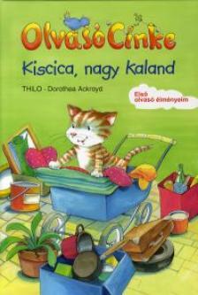 ACKROYD, DOROTHEA - Kiscica, nagy kaland