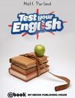 Purland Matt - Test Your English [eKönyv: epub,  mobi]
