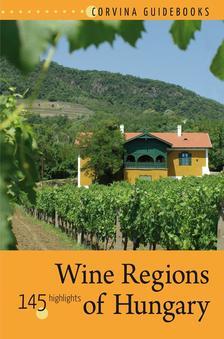 Bede Béla - Wine Regions of Hungary (Magyar borvidékek)