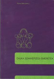 KOZMA B�LA (SZERKESZT�) - DAJKA SZAKK�PZ�SI ISMERETEK