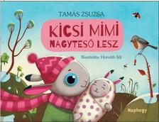 Tam�s Zsuzsa - KICSI MIMI NAGYTES� LESZ