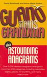 SOUTHWELL, DAVID,  FORKER, ANNE-MARIE - Guano Stains Grandma aka Astrounding Anagrams [antikv�r]