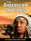 House My Ebook Publishing - The American Indians [eKönyv: epub,  mobi]