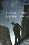 GRECS� KRISZTI�N - Mellettem elf�rsz [eK�nyv: pdf, epub, mobi]