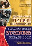 N�METH KATALIN-SZAKO - MAGYAR-ANGOL �ZLETI KOMMUNIK�CI� - HUNGARIAN-ENGLISH BUSINESS PHRASE BOOK
